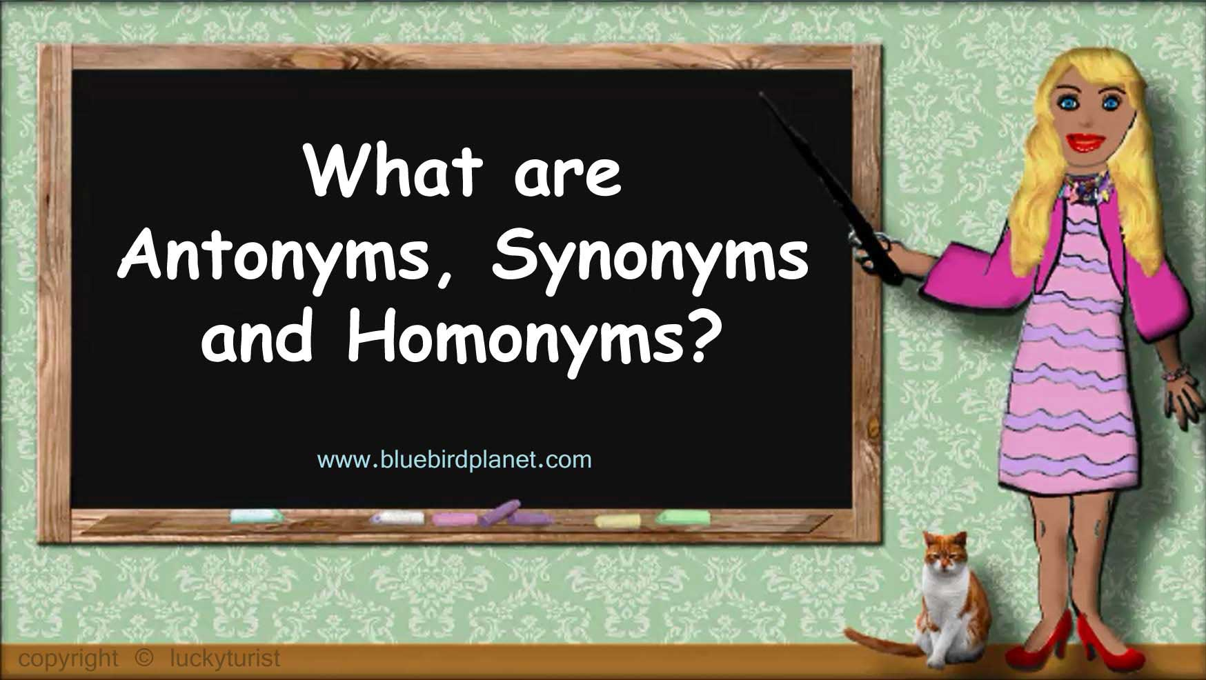 What are antonyms?
