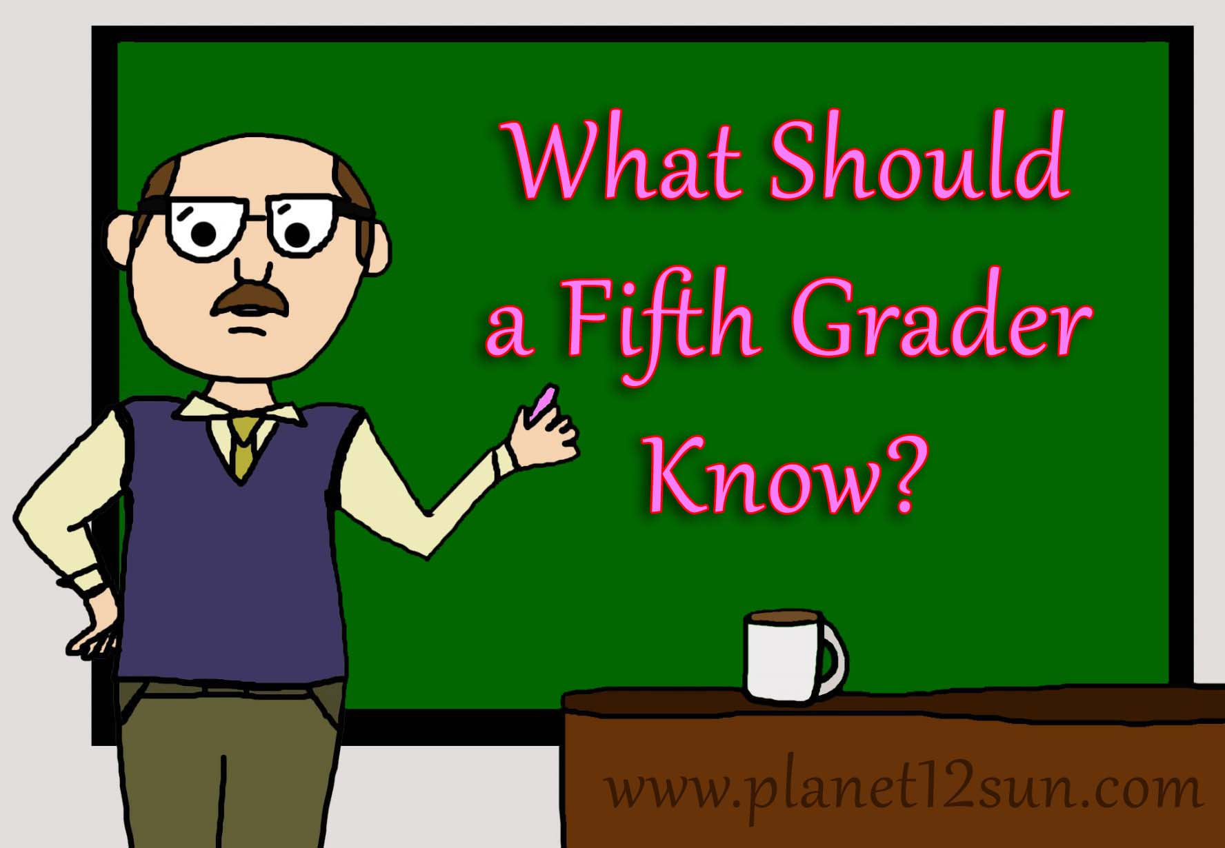 What should a 1st grader know